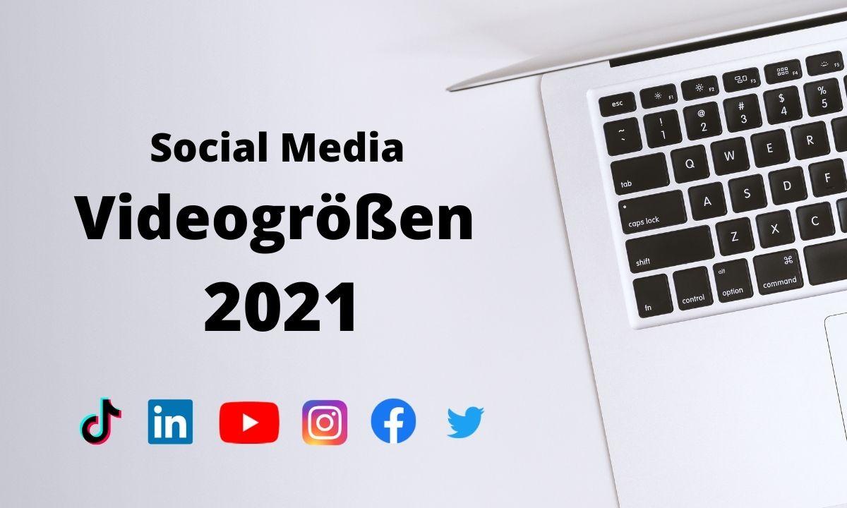 Social Media Videogrößen 2021